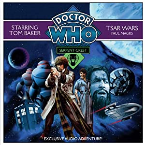 Doctor Who: Serpent Crest Part 1 - Tsar Wars Radio/TV Program
