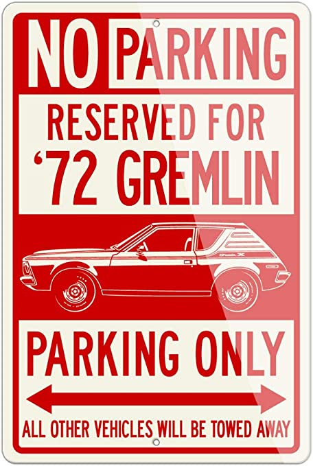 American Car AMC Gremlin X 1972 Reserved Parking Sign 12x18 Aluminum Sign