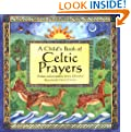 A Child's Book of Celtic Prayers