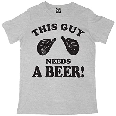 a8641f7832bf Image Unavailable. Image not available for. Colour  Batch1 This Guy Needs A Beer  Mens Cool Fun Novelty T-Shirt