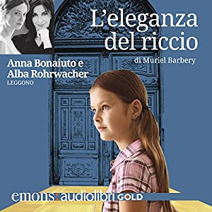L' Eleganza Del Riccio Hörbuch