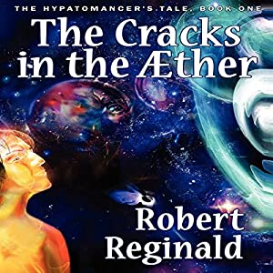 The Cracks in the Æther Audiobook