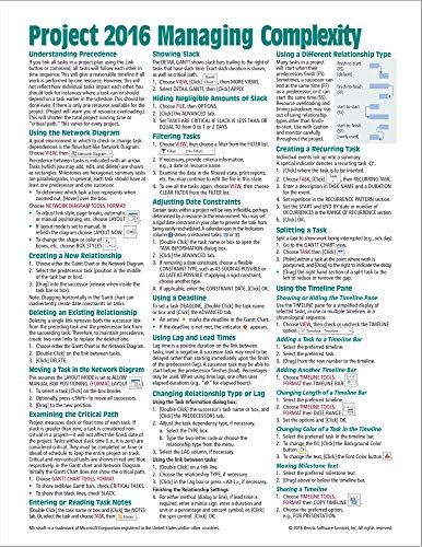 Microsoft Project 2016 Quick Reference Guide Managing Complexity - Windows Version (Cheat Sheet of Instructions, Tips & Shortcuts - Laminated Card) (Dummies For Microsoft Project)