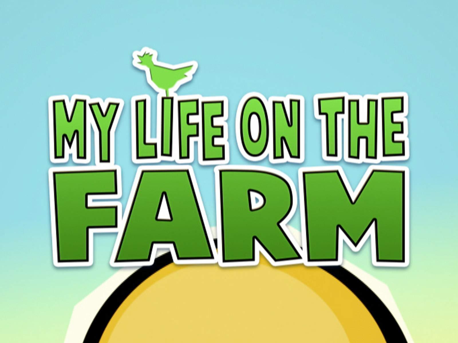 My Life On The Farm