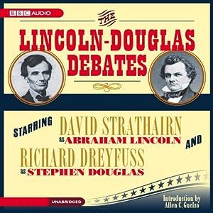 The Lincoln-Douglas Debates Audiobook