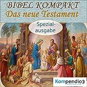 Das neue Testament (Bibel kompakt - Spezialausgabe) | Alessandro Dallmann