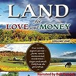 Land for Love and Money (Vol. 1) | Reid Lance Rosenthal