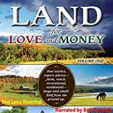 Land for Love and Money (Vol. 1) Audiobook by Reid Lance Rosenthal Narrated by Bob Rundell