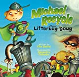 img - for Michael Recycle Meets Litterbug Doug book / textbook / text book