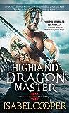 Highland Dragon Master (Dawn of the Highland Dragon)