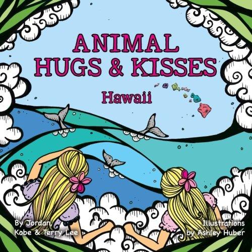 Download Animal Hugs & Kisses - Hawaii pdf