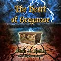 The Heart of Graymoor Audiobook by Mark A. Roeder Narrated by Robert G. Davis