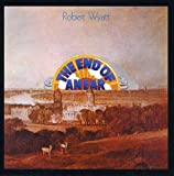 The End Of An Ear ~ Expanded Edition /  Robert Wyatt