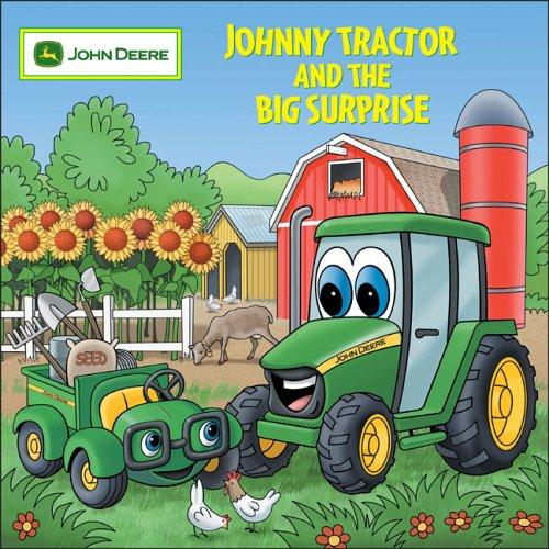 Johnny Tractor And Big Surprise (John Deere)