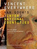 Vincent Everywhere: Van Gogh's (Inter)National Identities, , 908964198X