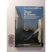 Tuten und Blasen. Hamburger Hafenrundfahrten durch acht Jahrhunderte