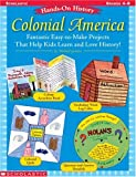 Colonial America, Michael Gravois, 0439587166