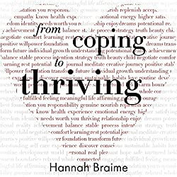 From Coping to Thriving