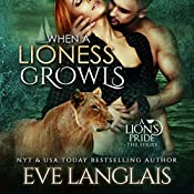 When a Lioness Growls | Eve Langlais
