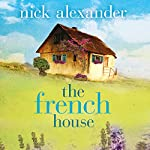 The French House | Nick Alexander