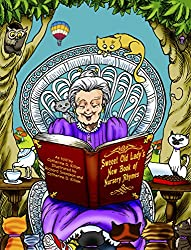Sweeet Old Lady's New Book of Nursery Rhymes (The Sweeet Old Lady 3)
