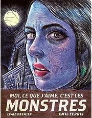 Moi, ce que j'aime, c'est les monstres - Fauve d'Or - Prix du Meilleur Album du Festival d'Angoulême 2019 - Grand Prix de la critique 2019