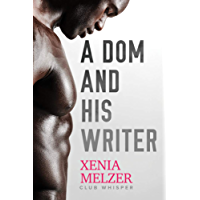A Dom and His Writer (Club Whisper Book 1) (English Edition)