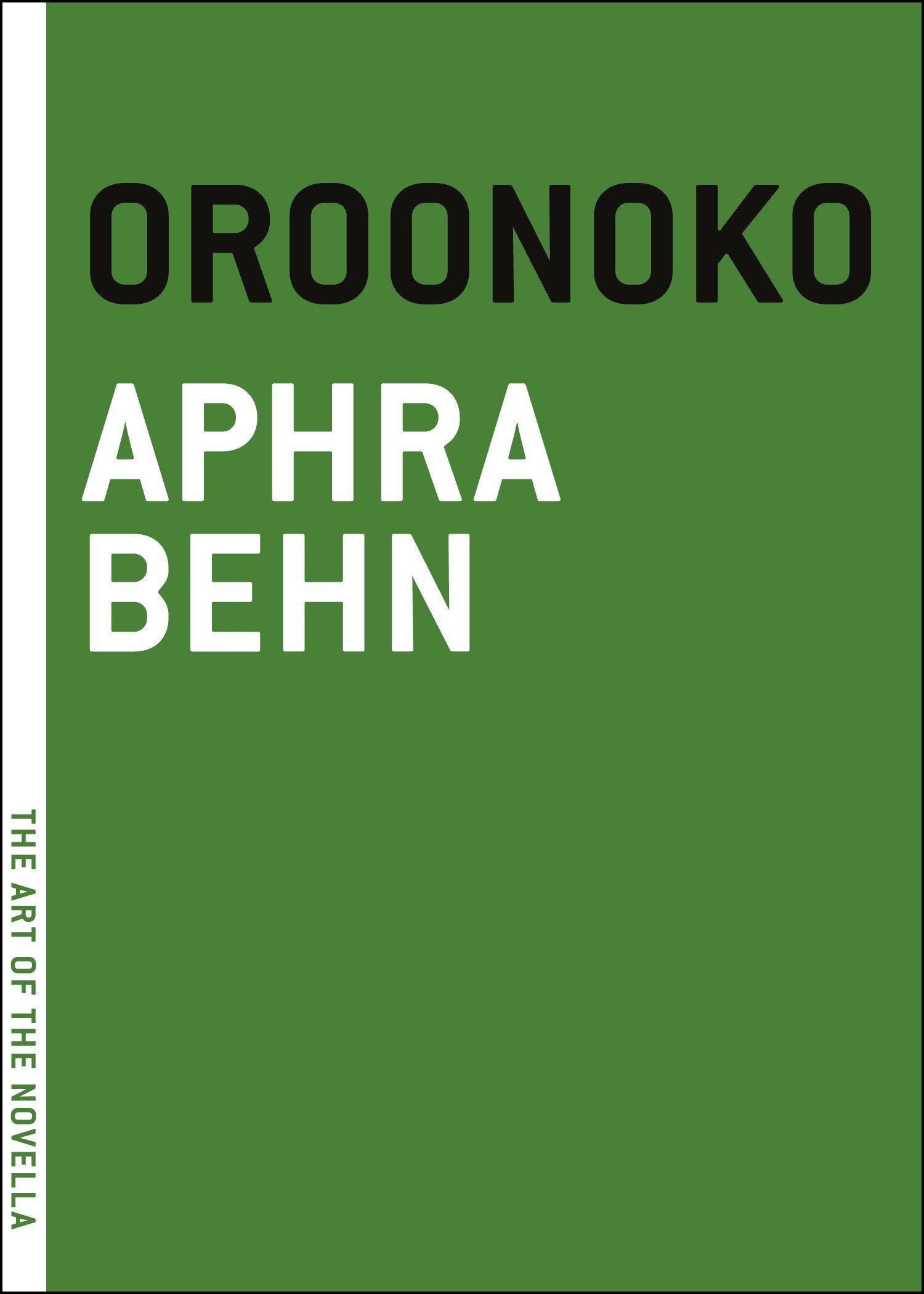 Oroonoko: Or, The Royal Slave, A True Story (The Art of the Novella) pdf epub