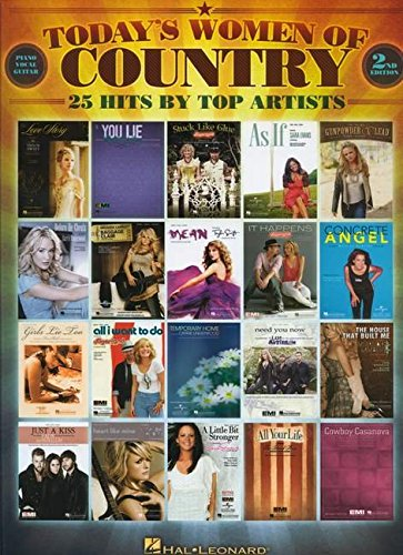 Today's Women Of Country (2nd Edition) 25 Hits By Top Artists (2nd Hits Edition)