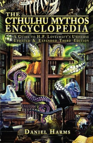 The Cthulhu Mythos Encyclopedia PDF