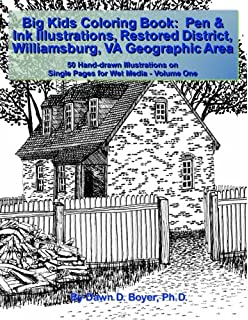 Big Kids Coloring BookPen Ink Illustrations Restored District Williamsburg VA Geographic Area