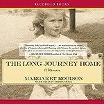 The Long Journey Home | Margaret Robison