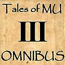 Tales of MU Omnibus III