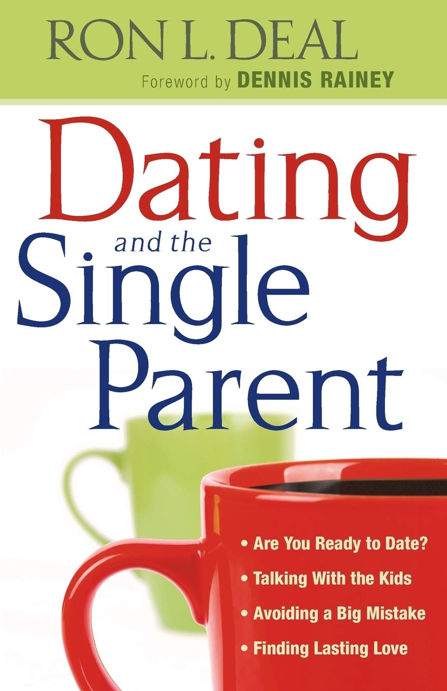 Dating and the Single Parent: * Are You Ready to Date ...