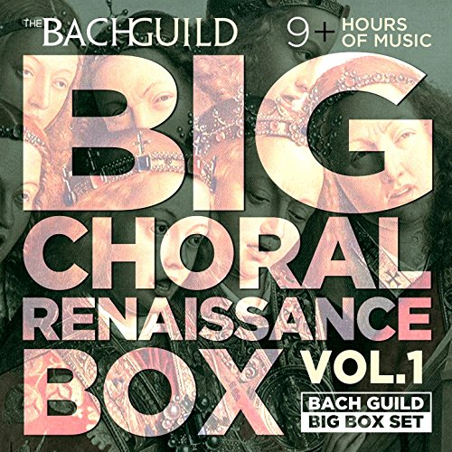 (Big Choral Box - Renaissance)