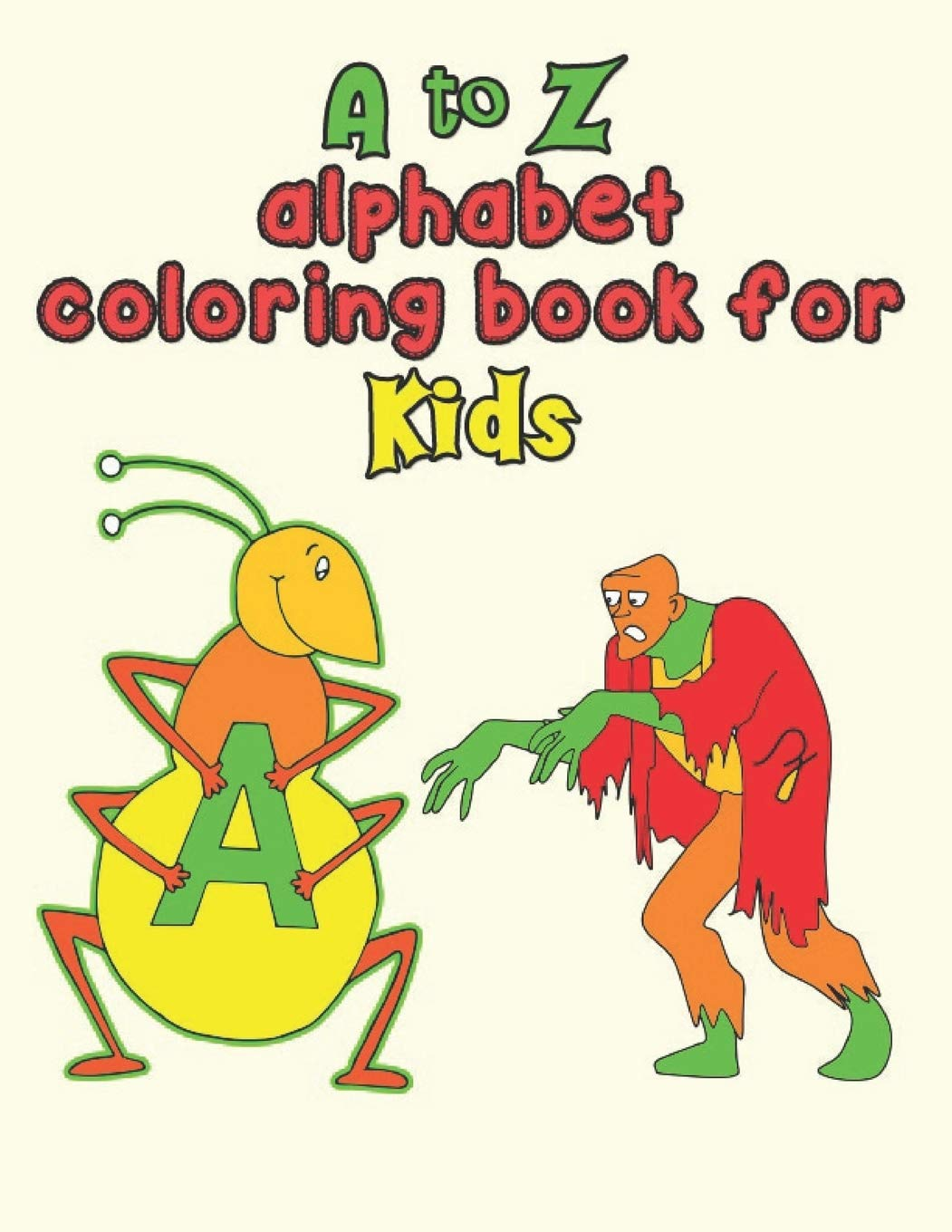 - Buy A To Z Alphabet Coloring Book For Kids: A To Z Alphabet