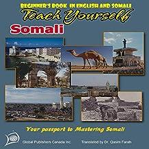 Teach Yourself Somali : Your  passport to mastering  Somali