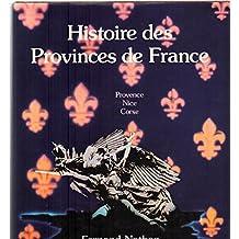 Histoire des provinces de france / provence nice corse