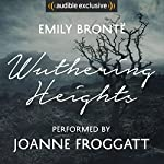 Wuthering Heights: An Audible Exclusive Performance | Emily Brontë,Ann Dinsdale - introduction