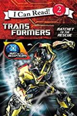 Transformers: Hunt for the Decepticons: Ratchet to the Rescue (Transformers: Hunt for the Decepticons: I Can Read!, Level 2) Paperback