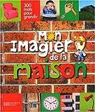 """Afficher """"Mon imagier de la maison"""""""