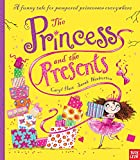The Princess and the Presents (Princess Series)