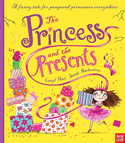 The Princess and the Presents by Nosy Crow