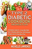 The Type 2 Diabetes  Cookbook  And Meal Plan