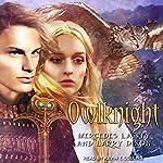Owlknight: Owl Mage Trilogy, Book 3 | Mercedes Lackey,Larry Dixon
