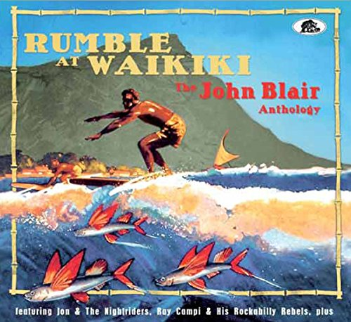 Rumble At Waikiki The John Blair Anthology (2-CD)