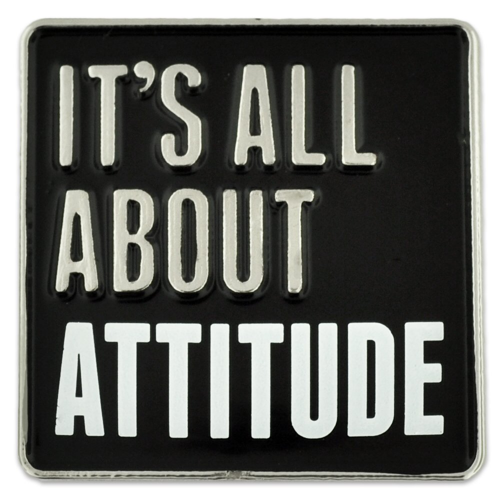 PinMart's It's All About Attitude Customer Service Motivation Enamel Lapel Pin by PinMart