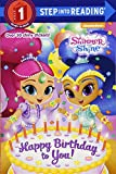 img - for Happy Birthday to You! (Shimmer and Shine) (Step into Reading) book / textbook / text book