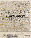 The Self as a Stranger, Ian Hunt and Stuart Morgan, 1907317074
