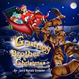 Grumpy Brother Christmas, Lord Ronald Streeter, 1606935666
